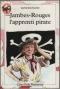 """Couverture du livre : """"Jambes-Rouges, l'apprenti pirate"""""""
