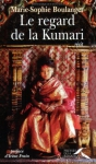 """Couverture du livre : """"Le regard de la Kumari"""""""