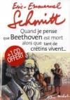 """Couverture du livre : """"Quand je pense que Beethoven est mort alors que tant de crétins vivent..."""""""