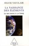 """Couverture du livre : """"La naissance des éléments"""""""