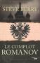 """Couverture du livre : """"Le complot Romanov"""""""