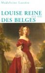 """Couverture du livre : """"Louise, reine des Belges (1812-1850)"""""""