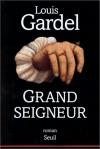 """Couverture du livre : """"Grand seigneur"""""""