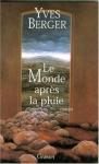"""Couverture du livre : """"Le monde après la pluie"""""""