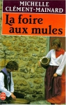 """Couverture du livre : """"La foire aux mules"""""""