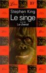 """Couverture du livre : """"Le singe suivi de, Le chenal"""""""