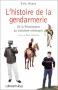 """Couverture du livre : """"L'histoire de la gendarmerie"""""""