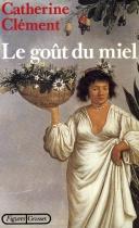"""Couverture du livre : """"Le goût du miel"""""""