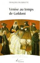 """Couverture du livre : """"Venise au temps de Goldoni"""""""
