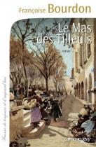 """Couverture du livre : """"Le mas des Tilleuls"""""""