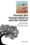 """Couverture du livre : """"Pourquoi être heureux quand on peut être normal ?"""""""