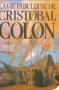 """Couverture du livre : """"La vie fabuleuse de Cristobal Colon"""""""