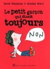 """Couverture du livre : """"Le petit garçon qui disait toujours non"""""""