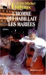 """Couverture du livre : """"L'homme qui habillait les mariées"""""""