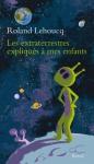 """Couverture du livre : """"Les extraterrestres expliqués à mes enfants"""""""