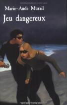 """Couverture du livre : """"Jeu dangereux"""""""