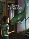 """Couverture du livre : """"Le rêve du poisson"""""""