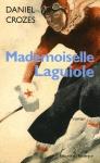 """Couverture du livre : """"Mademoiselle Laguiole"""""""