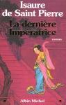 """Couverture du livre : """"La dernière impératrice"""""""