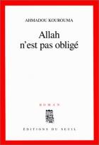 """Couverture du livre : """"Allah n'est pas obligé"""""""