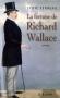 """Couverture du livre : """"La fortune de Richard Wallace"""""""