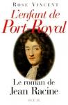 """Couverture du livre : """"L'enfant de Port-Royal"""""""