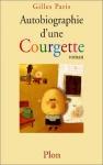 """Couverture du livre : """"Autobiographie d'une courgette"""""""