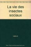 """Couverture du livre : """"La vie des insectes sociaux"""""""