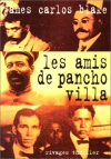 """Couverture du livre : """"Les amis de Pancho Villa"""""""