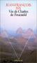 """Couverture du livre : """"Vie de Charles de Foucauld"""""""