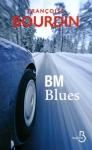 """Couverture du livre : """"BM blues"""""""