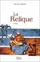 """Couverture du livre : """"La relique"""""""