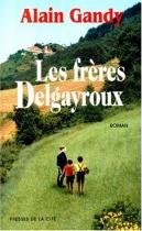 """Couverture du livre : """"Les frères Delgayroux"""""""
