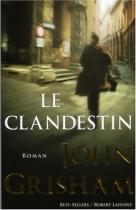 """Couverture du livre : """"Le clandestin"""""""