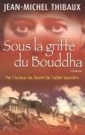 """Couverture du livre : """"Sous la griffe du Bouddha"""""""