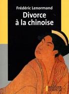 """Couverture du livre : """"Divorce à la chinoise"""""""