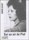 """Couverture du livre : """"Sur un air de Piaf"""""""