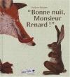 """Couverture du livre : """"Bonne nuit, Monsieur Renard !"""""""