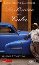 """Couverture du livre : """"Le roman de Cuba"""""""