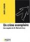 """Couverture du livre : """"Un crime exemplaire"""""""