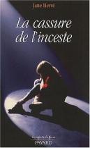 """Couverture du livre : """"La cassure de l'inceste"""""""