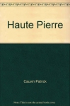 """Couverture du livre : """"Haute-Pierre"""""""