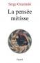 """Couverture du livre : """"La pensée métisse"""""""