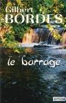 """Couverture du livre : """"Le barrage"""""""