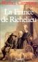"""Couverture du livre : """"La France de Richelieu"""""""