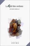 """Couverture du livre : """"La clef des ombres"""""""