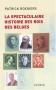 """Couverture du livre : """"La spectaculaire histoire des rois des Belges"""""""