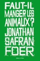"""Couverture du livre : """"Faut-il manger les animaux ?"""""""