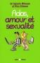 """Couverture du livre : """"Ados, amour et sexualité"""""""