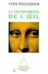 """Couverture du livre : """"La transparence de l'oeil"""""""